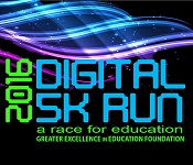 Greater Excellence in Education Foundation DIGITAL 5k