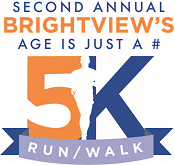 2nd Annual Brightview's Age Is Just A # 5k